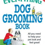 The-Everything-Dog-Grooming-Book-All-you-need-to-help-your-pet-look-and-feel-great-Everything-Series-0